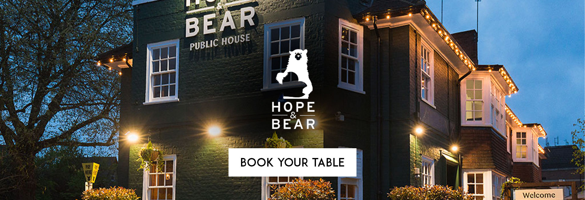 Book Your Table The Hope & Bear